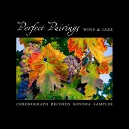 WINE & JAZZ PERFECT PAIRINGS, CD