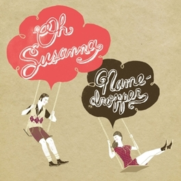 NAMEDROPPER *SONGS FROM:RON SEXSMITH/JIM CUDDY/MELISSA MCCLELLAND.. OH SUSANNA, CD