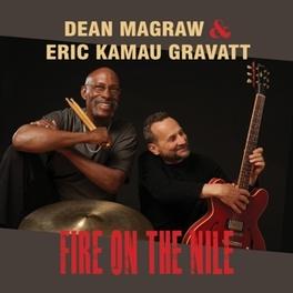 FIRE ON THE NILE DEAN/ERIC KAMAU G MAGRAW, CD