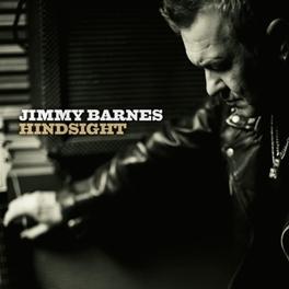 HINDSIGHT *W/KEITH URBAN, STEVEN VAN ZANDT, JOE BONAMASSA A.O.* JIMMY BARNES, CD