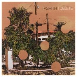 I DELETE -LTD- CLEAR VINYL TV SMITH, LP
