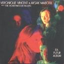 EX-FUTUR ALBUM VINCENT, VERONIQUE/AKSAK MABOUL