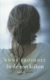 In de zon kijken Provoost, Anne, Paperback