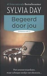 Begeerd door jou Crossfire Deel 2, Sylvia Day, Paperback