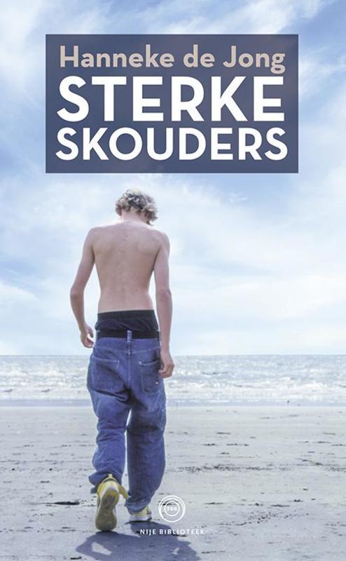 Sterke skouders Jong, Hanneke de, Paperback