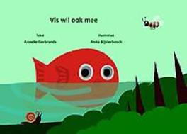 Vis wil ook mee Gerbrands, Anneke, Hardcover