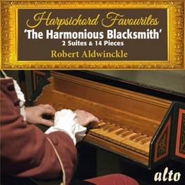 HARPSICHORD FAVOURTIES Aldwinckle, Robert, CD