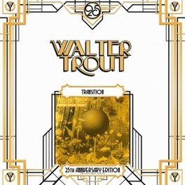 TRANSITION *25TH.. .. ANNIVERSARY EDITION* WALTER TROUT, Vinyl LP