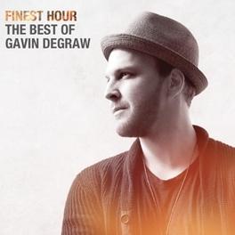 FINEST HOUR: THE BEST.. .. OF GAVIN DEGRAW Gavin DeGraw, CD