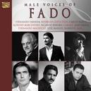 MALE VOICES OF FADO W/JORGE FERNANDO/JOAO BRAGA/RICARDO RIBEIRO/A.O.