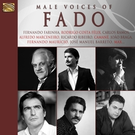 MALE VOICES OF FADO W/JORGE FERNANDO/JOAO BRAGA/RICARDO RIBEIRO/A.O. V/A, CD