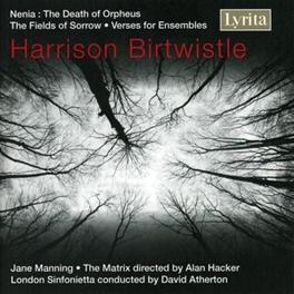 DEATH OF ORPHEUS/FIELDS O LONDON SINFONIETTA, MATRIX/DAVID ATHERTON/JANE MANNING Audio CD, H. BIRTWISTLE, CD