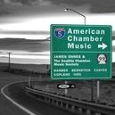 AMERICAN CHAMBER MUSIC JAMES EHNES