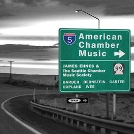 AMERICAN CHAMBER MUSIC JAMES EHNES SEATTLE CHAMBER MUSIC SOC, CD