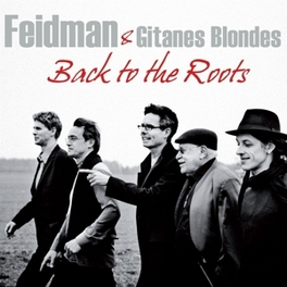 BACK TO THE ROOTS GIORA FEIDMAN, CD