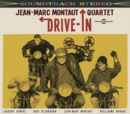 DRIVE-IN MONTAUT, JEAN-MARC -QUART, CD