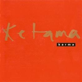 KARMA KETAMA, CD