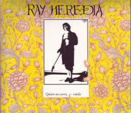 QUIEN NO CORRE VUELA RAY HEREDIA, CD