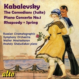 COMEDIANS/PIANO.. .. CONCERTO 1//WALTER MNATSAKANOV D. KABALEVSKY, CD