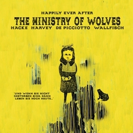 HAPPILY EVER AFTER MINISTRY OF WOLVES, Vinyl LP