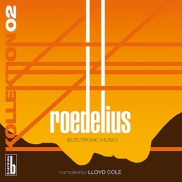 KOLLEKTION 02 COMPILED BY LLOYD COLE // BEST OF ROEDELIUS, Vinyl LP
