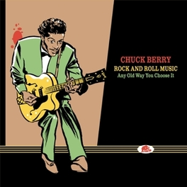 ROCK AND ROLL MUSIC ANY.. .. OLD WAY YOU CHOOSE IT / 16CD'S & 2 BOOKS CHUCK BERRY, CD