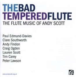 BAD TEMPERED FLUTE A. SCOTT, CD