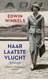 Haar laatste vlucht roman naar een waargebeurd verhaal, Winkels, Edwin, Hardcover