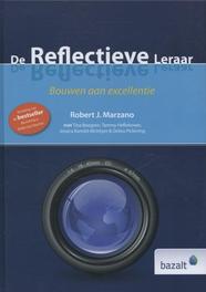De reflectieve leraar Bouwen aan excellentie, Robert J. Marzano, Hardcover