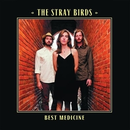 BEST MEDICINE -LP+CD- STRAY BIRDS, Vinyl LP
