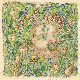 SO IT IS WITH US HORSE FEATHERS, Vinyl LP