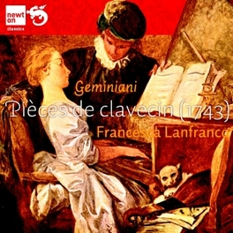 PIECES DE CLAVECIN FRANCESCA LANFRANCO Geminiani, CD