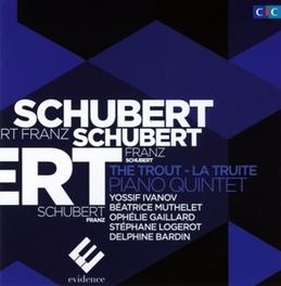 TROUT QUINTET IVANOV/MUTHELET/GAILLARD/LOGEROT F. SCHUBERT, CD