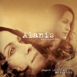 JAGGED LITTLE PILL ACOUST .. ACOUSTIC // 180 GRAM / INSERT / FIRST TIME ON VINYL ALANIS MORISSETTE, Vinyl LP
