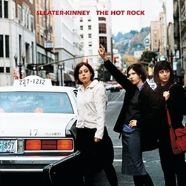 THE HOT ROCK SLEATER-KINNEY, Vinyl LP