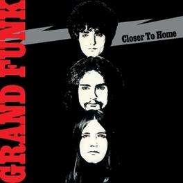 CLOSER TO HOME -HQ- 180GR. AUDIOPHILE VINYL GRAND FUNK RAILROAD, LP