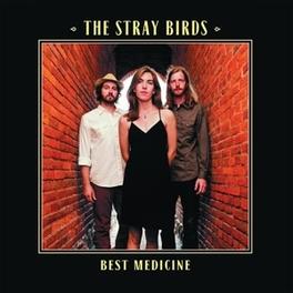 BEST MEDICINE STRAY BIRDS, CD