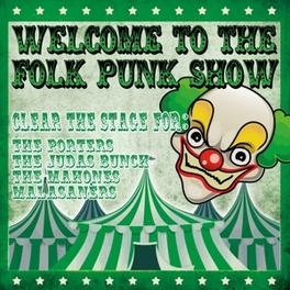 WELCOME TO THE FOLK PUNK SHOW / LTD. EDIT. V/A, Vinyl LP
