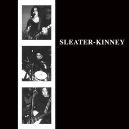 SLEATER-KINNEY SLEATER-KINNEY, LP