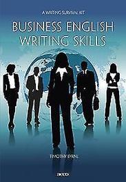 Business English writing skills ag survival kit, Timothy Byrne, Paperback