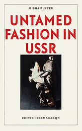 Untamed fashion in USSR Misha Buster, Paperback