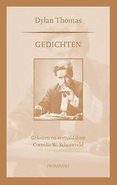 Gedichten gekozen en vertaald door Cornelis W. Schoneveld, Thomas, Dylan, Paperback