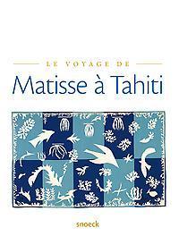 Le voyage de Matisse a Tahiti (F), Musée de la Nacre et de la Tabletterie, Paperback