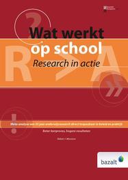 Wat werkt op school research in actie, Robert J. Marzano, Hardcover