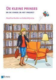 De kleine prinses en de chaos in het project Nicoline Mulder, Hardcover