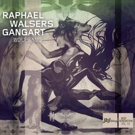WOLFGANG WALSER, RAPHAEL & GANGART, CD