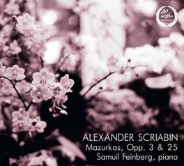 MAZURKAS OPP.3 & 25 SAMUEL FEINBERG A. SCRIABIN, CD