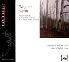 WAGNER-VERDI FRANCESCO/MARCO S MANARA, CD