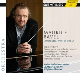 ORCHESTERWERKE VOL.2 STUTTGART RADIO S.O./STEPHANE DENEVE M. RAVEL, CD