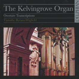 KELVINGROVE ORGAN BYRAM-WIGFIELD, TIMOTHY, CD
